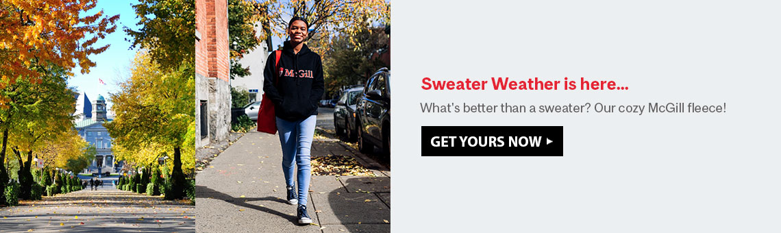 Sweater Weather is here... What's better than a sweater? Our cozy McGill fleece!