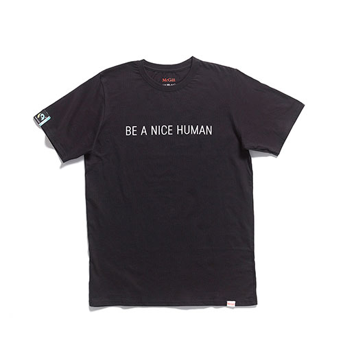 McGill Fairtrade Be A Nice Human Tee - BLACK