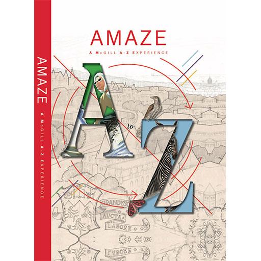 AMAZE: A McGill A - Z  Experience