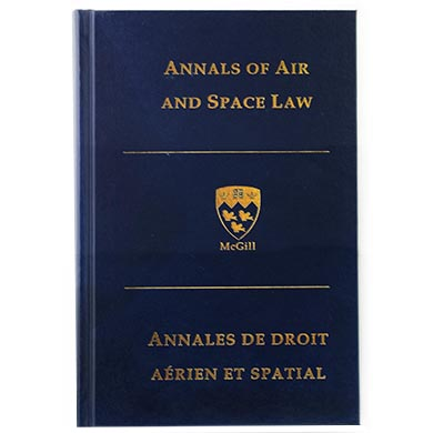Annals of Air and Space Law 2013 Mcgill
