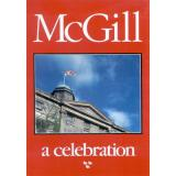 McGill: A Celebration - Book by Witold Rybczynski