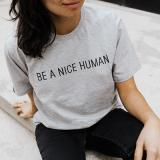 McGill Fairtrade Be A Nice Human Tee